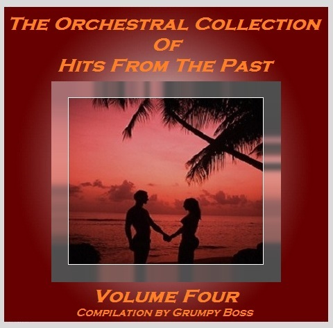VA - The Orchestral Collection Of Hits From The Past (Compilation) - Vol.4 (2015)