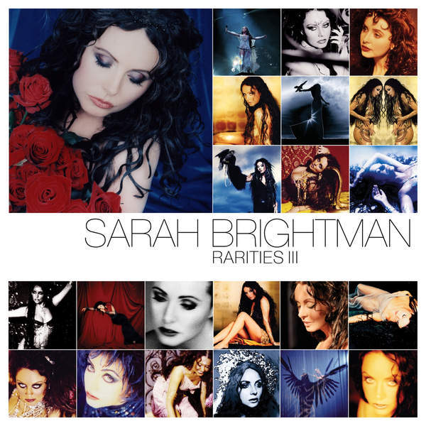 2015-Sarah Brightman-Rarities: Volume 1-3